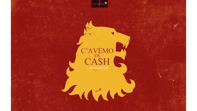 I Lannister hanno i soldi