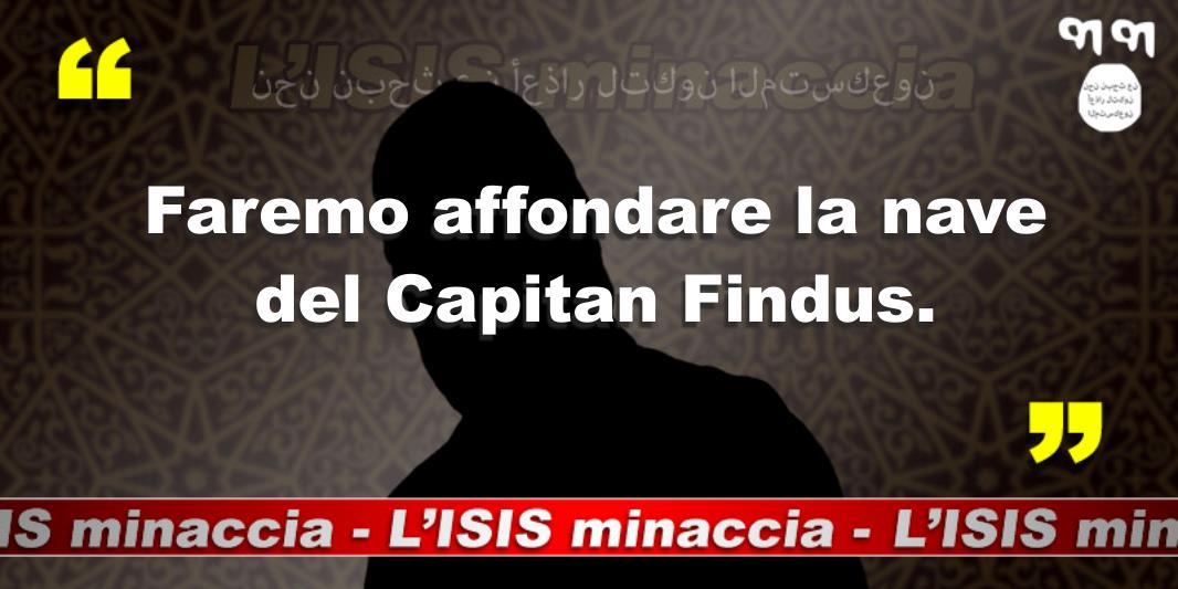 L'ISIS Minaccia: Faremo affondare la nave del Capitan Findus