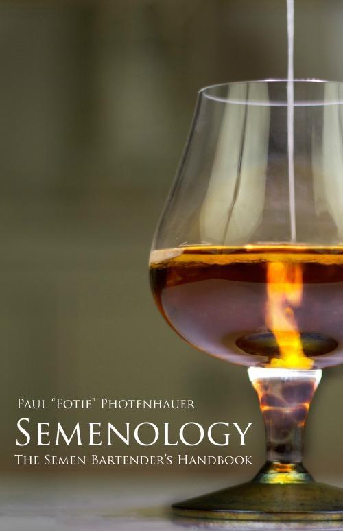 Semenology di Paul Photenhauer
