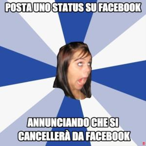 Posta uno status su Facebook annunciando che si cancellerà da facebook