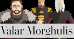 Valar Morghulis: tutti gli uomini devono morire