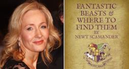 J. K. Rowling e Animali Fantastici e Dove Trovarli