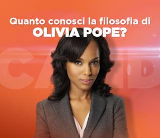 Quanto conosci la filosofia di Olivia Pope?