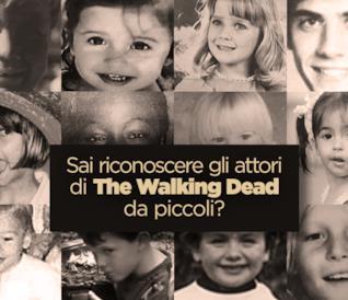 Sai riconoscere gli attori di The Walking Dead da piccoli?