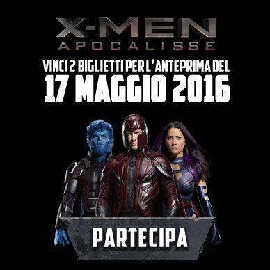Partecipa al contest e vinci l'anteprima di X-Men: Apocalisse