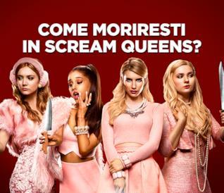 Come moriresti in Scream Queens?