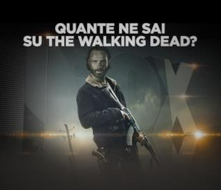 Quante ne sai su The Walking Dead?