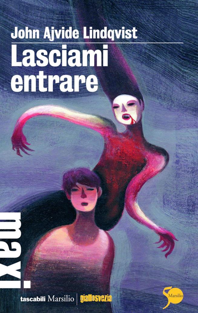 Il romanzo Lasciami Entrare è stato scritto da John Ajvide Lindqvist