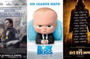 Le locandine dei film Boston - Caccia all'Uomo, Baby Boss e The Bye Bye Man