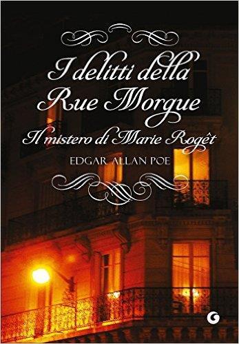 I Delitti della Rue Morgue è uno dei 20 gialli da leggere una volta nella vita