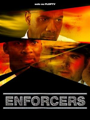 Enforcers - Stagione 1