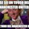 Se sei un tifoso del Manchester United... Canta l'inno del Manchester United...