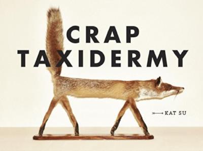 Il libro Crap Taxidermy - Regali sotto i 10 euro