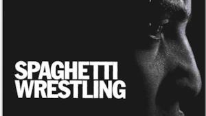 Spaghetti Wrestling - il reportage su King of Faida