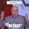 """missione """"di pace"""""""