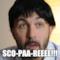 Sco-paa-reeee!!!
