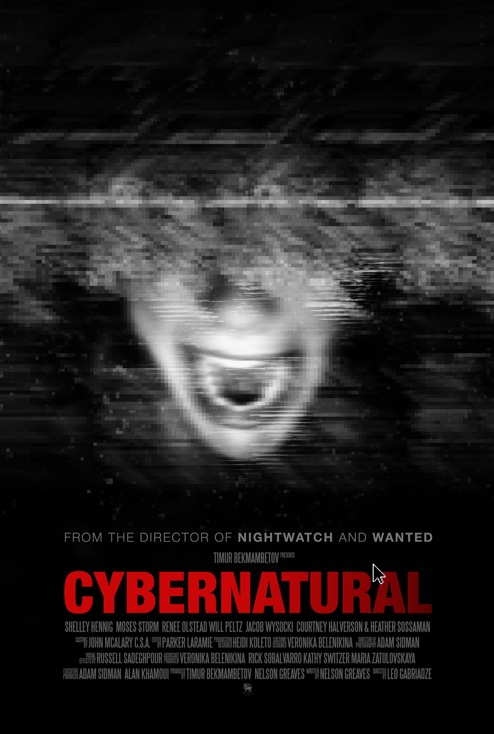 Il poster di Cybernatural, il titolo originale di Unfriended