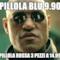 Pillola blu 9.90  Pillola rossa 3 pezzi a 14.99
