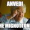 ANVEDI CHE MIGNOTTONE !