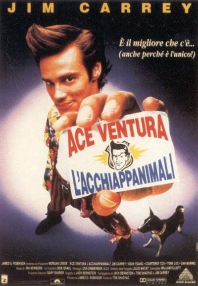 La locandina de Ace Ventura – L'acchiappanimali