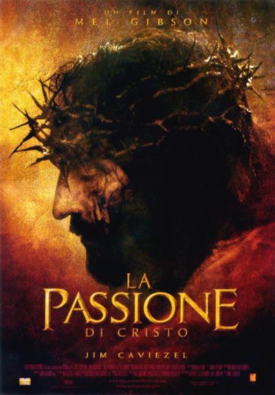 La locandina de La Passione di Cristo