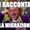 Dai raccontami della migrazione da