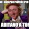 dicevano : non puo piovere per sempre non abitano a Torino