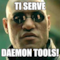 ti serve daemon tools!