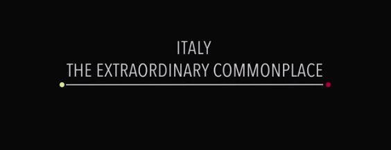 Il filmato Italy: The Extraordinary Commonplace