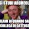 e così studi archeologia parlami di quando sarai collega di Gattuso