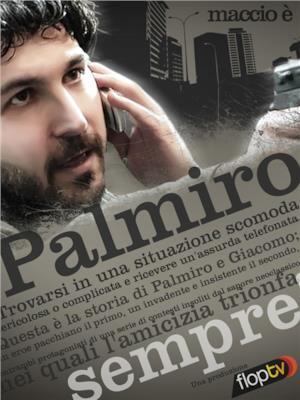 Palmiro - Stagione 1