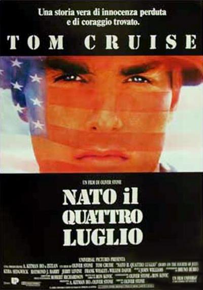 La locandina di Nato il quattro luglio