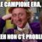 QUALE CAMPIONE ERA, IL 4? EEEEEEH NON C'È PROBLEMA!!