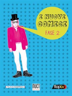 I Nuovi Comici - Stagione 2