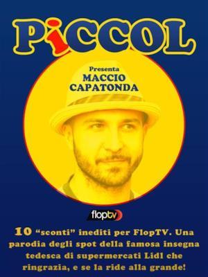 Piccol - Stagione 1