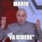 """MARIO """"fa ridere"""""""
