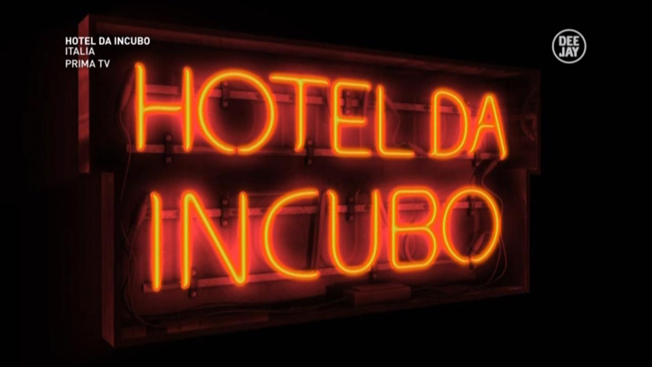 L'insegna di Hotel da Incubo