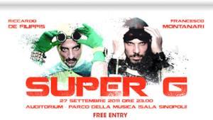 SUPER G - Anteprima mondiale - Martedì 27 settembre 2011 ore 23.00