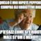 Ma quello è mio nipote Peppeniello che compra gli obbiettivi digitali Cap'd'cazz come si è ridotto male st'Om e merd!!!