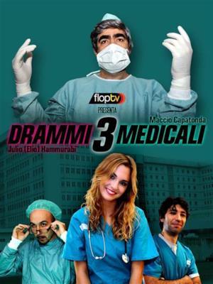 Drammi Medicali - Stagione 3