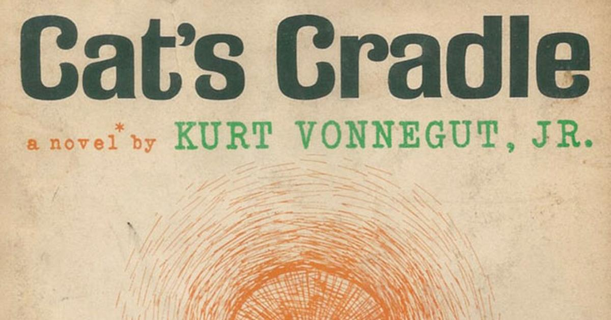 vonnegut social commentary in cats cradle The hundred martyrs to democracy in the novel cat's cradle by kurt vonnegut stands is vonnegut's social commentary of vonnegut cats cradle.