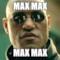 max max max max