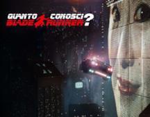 Quanto conosci Blade Runner?