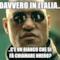 Davvero in Italia..   ..c'è un bianco che si fà chiamare Nhero?