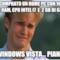 Ho comprato un home pc con 16 gb di ram, CPU intel i7  e  2 gb di GPU ...Windows Vista... piango