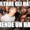 Insultare gli haters Mi rende un hater