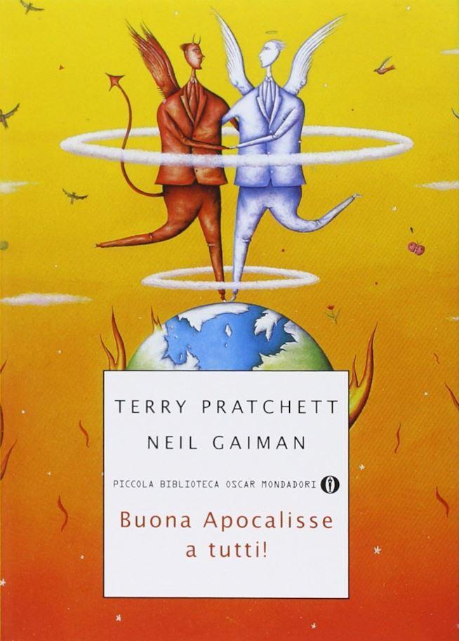 La copertina del libro Buona Apocalisse a Tutti di Neil Gaiman e Terry Pratchett