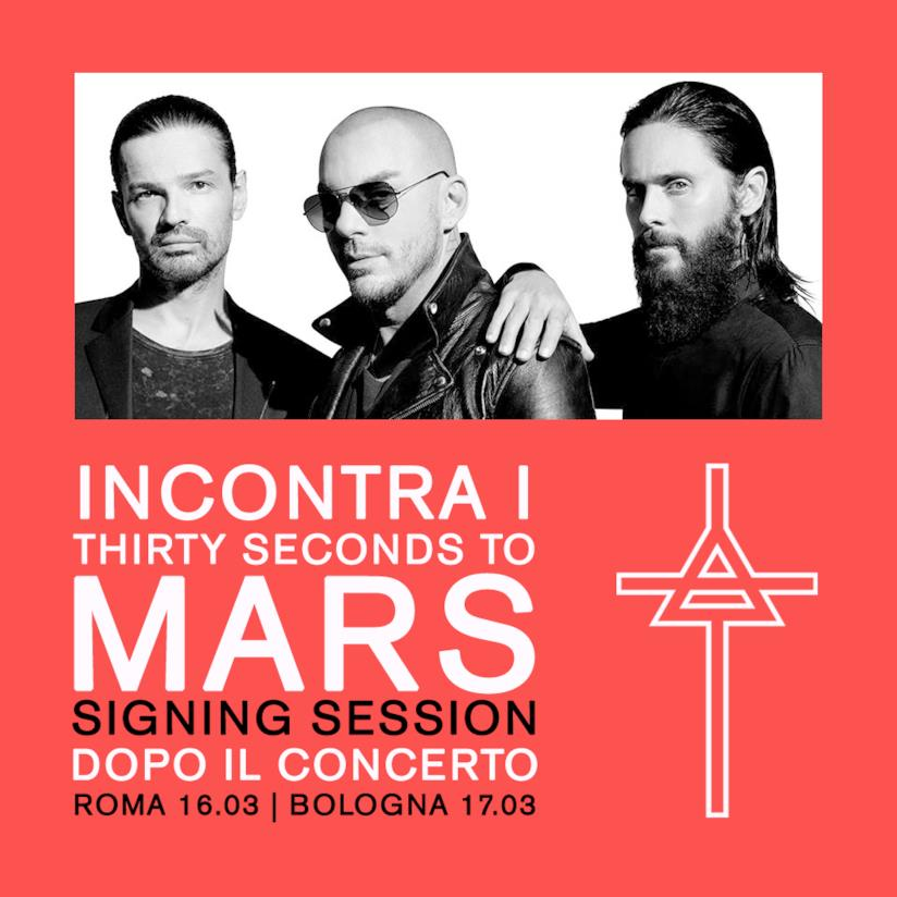Il cartellone delle Signing Session con i Thirty Seconds to Mars