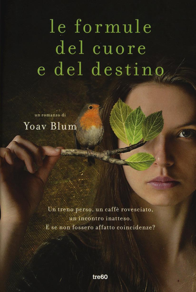 Le formule del cuore e del destino di Yoav Blum