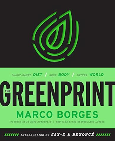 The Greenprint: Plant-Based Diet, Best Body, Better World (English Edition)